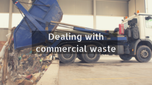 Dealing with commercial waste