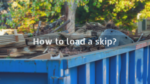 How to load a skip