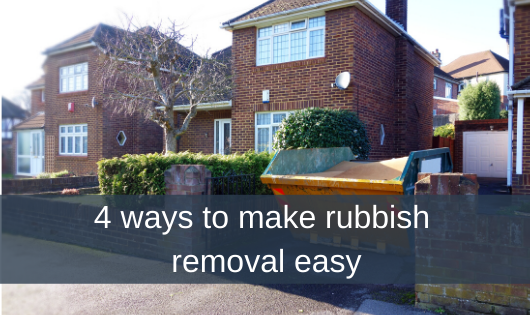 4 ways to make rubbish removal easy